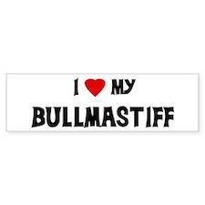 I Love My Bullmastiff Bumper Car Sticker