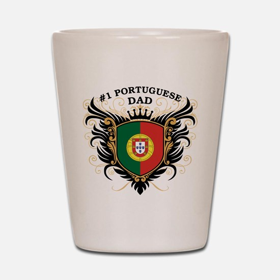 Number One Portuguese Dad Shot Glass