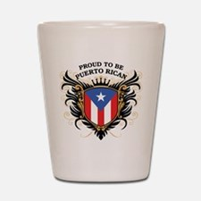 Proud to be Puerto Rican Shot Glass