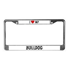 I Love My Bulldog License Plate Frame