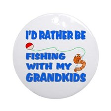 Rather Be Fishing With Grandk Ornament (Round)