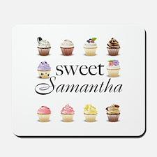 Sweet Samantha Mousepad