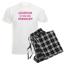 Adoption Is The New Pregnant Pajamas