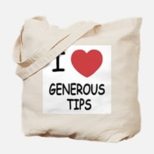 I heart generous tips Tote Bag