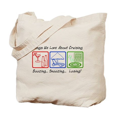 Boozing, Snoozing... Tote Bag