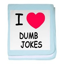 I heart dumb jokes baby blanket