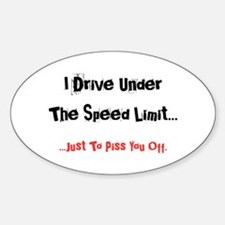 Speed Limit... Decal