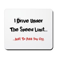 Speed Limit... Mousepad
