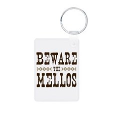 Beware the Mellos Keychains