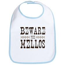Beware the Mellos Bib