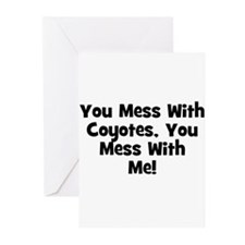 You Mess With Coyotes, You Me Greeting Cards (Pack