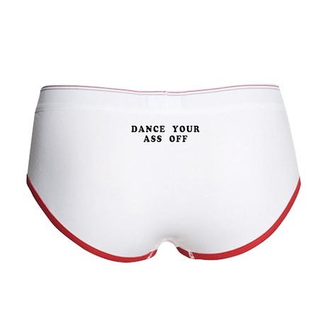 Dance Your Ass Off Women's Boy Brief