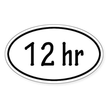 12 hr Oval Sticker