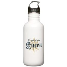 It's Good to be the Queen Water Bottle