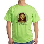 Watching You Fornicate Green T-Shirt