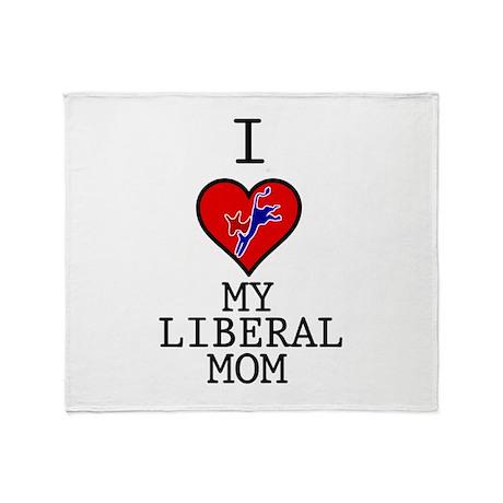 I Love My Liberal Mom Throw Blanket