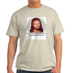 Smack Your Bitch Ash Grey T-Shirt