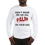 Palin 2012 Long Sleeve T-Shirt
