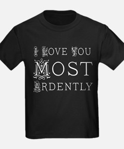 Love You Most Ardently T