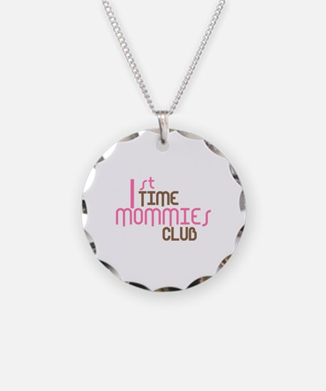 1st Time Mommies Club (Pink) Necklace