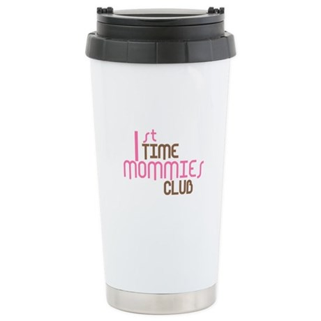 1st Time Mommies Club (Pink) Stainless Steel Trave