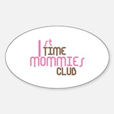 1st Time Mommies Club (Pink) Decal