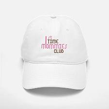 1st Time Mommies Club (Pink) Baseball Baseball Cap