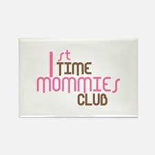 1st Time Mommies Club (Pink) Rectangle Magnet