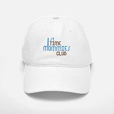 1st Time Mommies Club (Blue) Baseball Baseball Cap