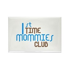 1st Time Mommies Club (Blue) Rectangle Magnet (10