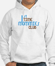 1st Time Mommies Club (Blue) Hoodie