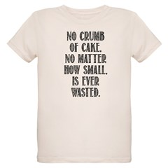 No Crumb Wasted! T-Shirt