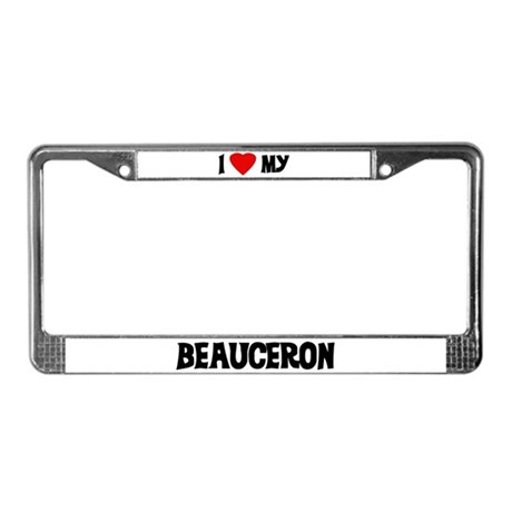 I Love My Beauceron License Plate Frame