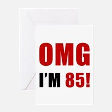OMG 85th Birthday Greeting Card