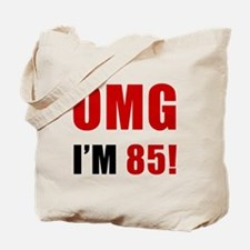 OMG 85th Birthday Tote Bag