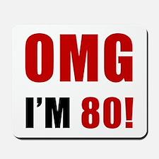 OMG 80th Birthday Mousepad