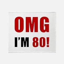OMG 80th Birthday Throw Blanket