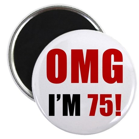 OMG 75th Birthday Magnet