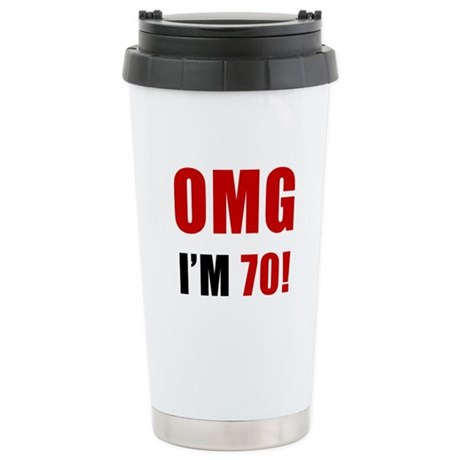 OMG 70th Birthday Stainless Steel Travel Mug
