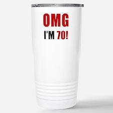 OMG 70th Birthday Stainless Steel Travel Mug