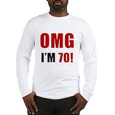 OMG 70th Birthday Long Sleeve T-Shirt