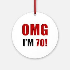 OMG 70th Birthday Ornament (Round)