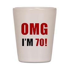 OMG 70th Birthday Shot Glass