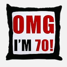 OMG 70th Birthday Throw Pillow