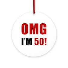 OMG 50th Birthday Ornament (Round)