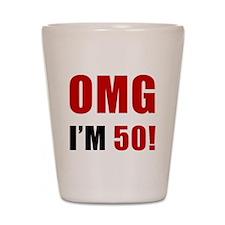 OMG 50th Birthday Shot Glass