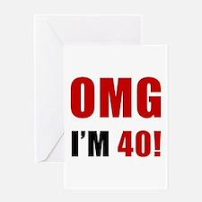 OMG 40th Birthday Greeting Card