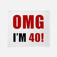 OMG 40th Birthday Throw Blanket