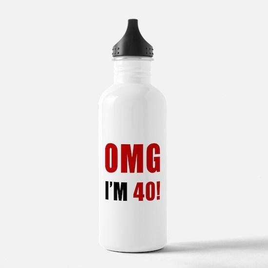 OMG 40th Birthday Water Bottle