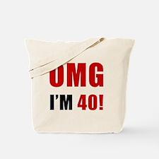 OMG 40th Birthday Tote Bag